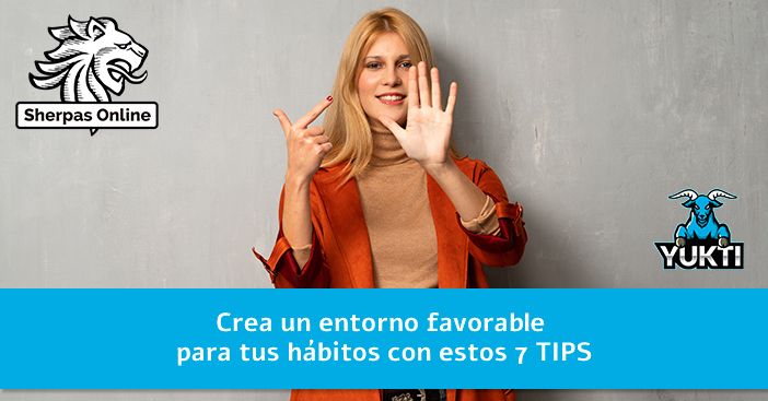 Crea-un-entorno-favorable-para-tus-hábitos-con-estos-7-TIPS